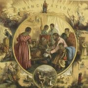 Print featuring scenes of Eancipation, from enslavement to home life to education.