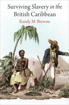 Surviving Slavery in the British Caribbean @ The Library Company of Philadelphia | Philadelphia | PA | US