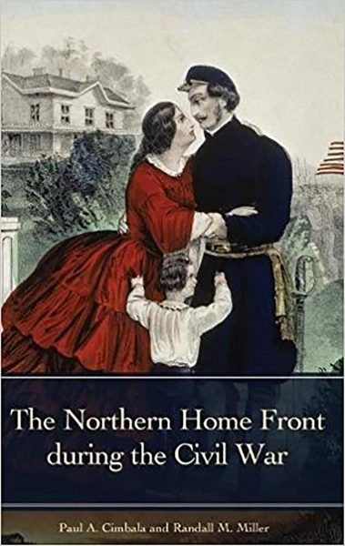 The Northern Home Front during the Civil War @ Library Company of Philadelphia   Philadelphia   PA   US