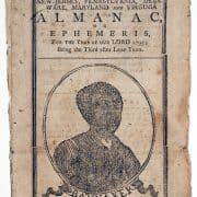 Benjamin Banneker, Banneker's New-Jersey, Pennsylvania, Delaware, Maryland and Virginia Almanac, or Ephemeris, for the Year of our Lord 1795 (Baltimore [Md.]: S. & J. Adams, [1794]). Almanac cover with woodcut portrait of Banneker.