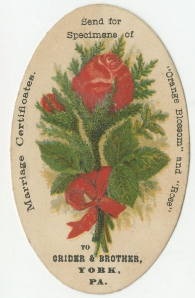 """orange blossom"" trade card/caption: Send for Specimens of ""Orange Blossom"" and ""Rose"" to Crider & Brother, York, Pa. Marriage Certificates (York, Pa., ca. 1882). Chromolithograph. Gift of David Doret."