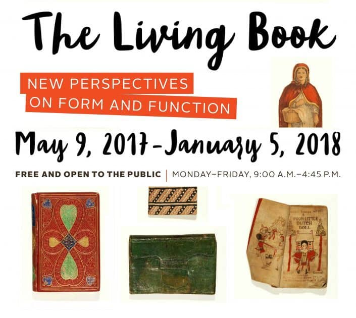 The Living Book: New Perspectives on Form and Function. Library Company of Philadelphia Exhibition Poster. (2017). Exhibition on view May 9, 2017 - Janauary 5, 2018. thelivingbook.librarycompany.org