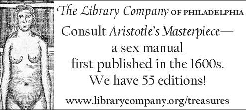Consult Aristotle's Masterpiece- a sex manual first published in the 1600s. We have 55 editions!