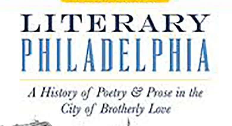 Nickels, Thom. Literary Philadelphia: A History of Poetry and Prose in the City of Brotherly Love. The History Press (November 16, 2015). http://a.co/4l0b2IH
