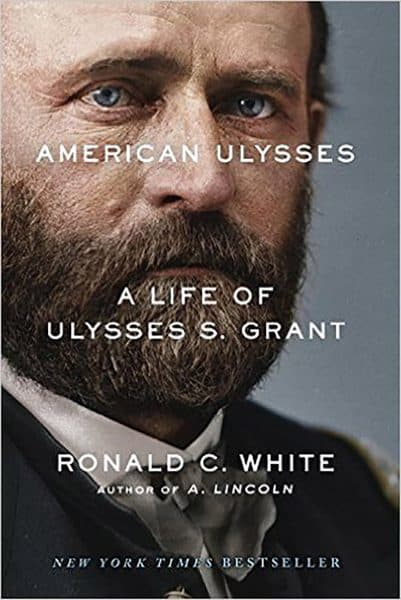 White, Ronald C. American Ulysses: A Life of Ulysses S. Grant (Deckle Edge, 2016). http://a.co/cKVd05B