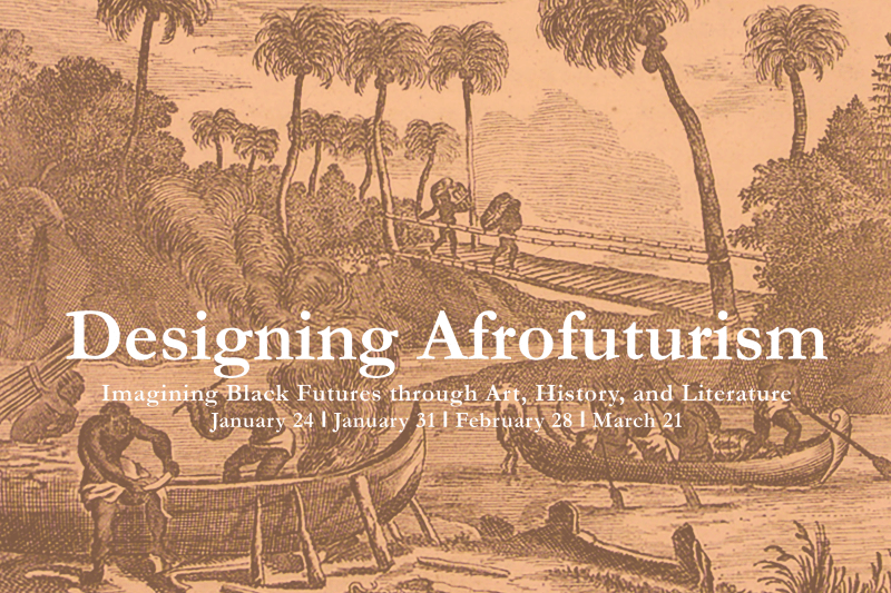 Library Company Seminar: Designing Afrofuturism @ The Library Company of Philadelphia   Philadelphia   PA   US