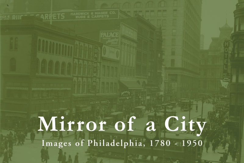 Library Company Seminar: Mirror of a City @ The Library Company of Philadelphia | Philadelphia | PA | US