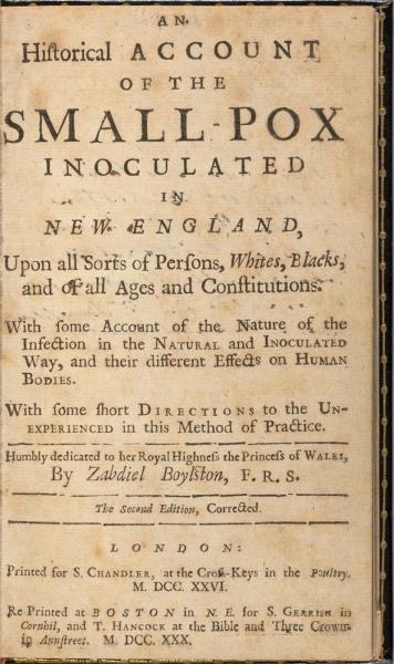 Zabdiel Boylston, An Historical Account of the Small-pox.