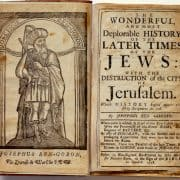 The Wonderful, and Most Deplorable History, of the Later Times of the Jews (Boston: John Allen, 1718 [i.e., 1722]). Frontispiece portrait of Joseph ben Gorion.