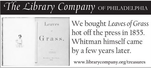 We bought Leaves of Grass hot off the press in 1855. Whitman himself came by a few years later.