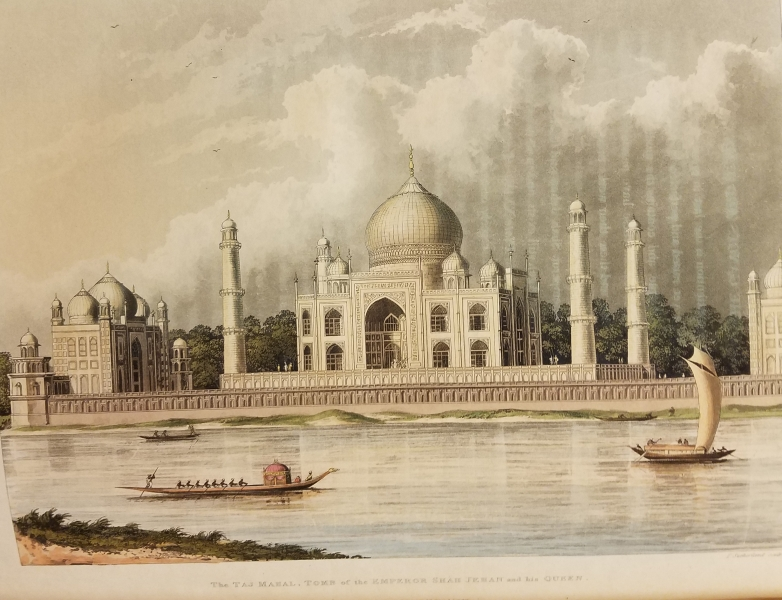 A Picturesque Tour Along the River Ganges and Jumna, in India. London: R. Ackermann, 101 Strand, 1824. The Taj Mahal.
