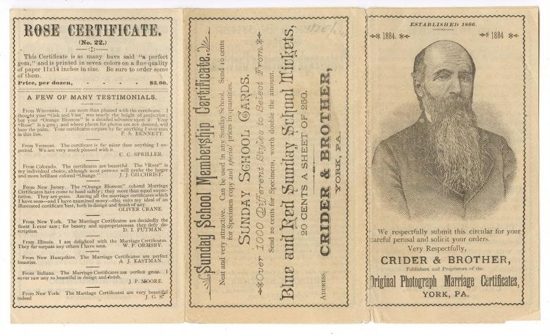 Crider circular/caption: Crider & Brother, Publishers and Proprietors of the Original Photograph Marriage Certificates, York, Pa. (York, Pa., 1884). Gift of David Doret.