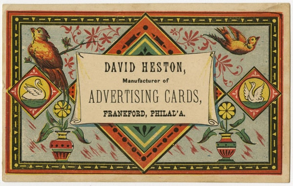 David Heston, Manufacturer of Advertising Cards, Frankford, Phil'a. (Philadelphia, ca. 1880). Color wood engraving.