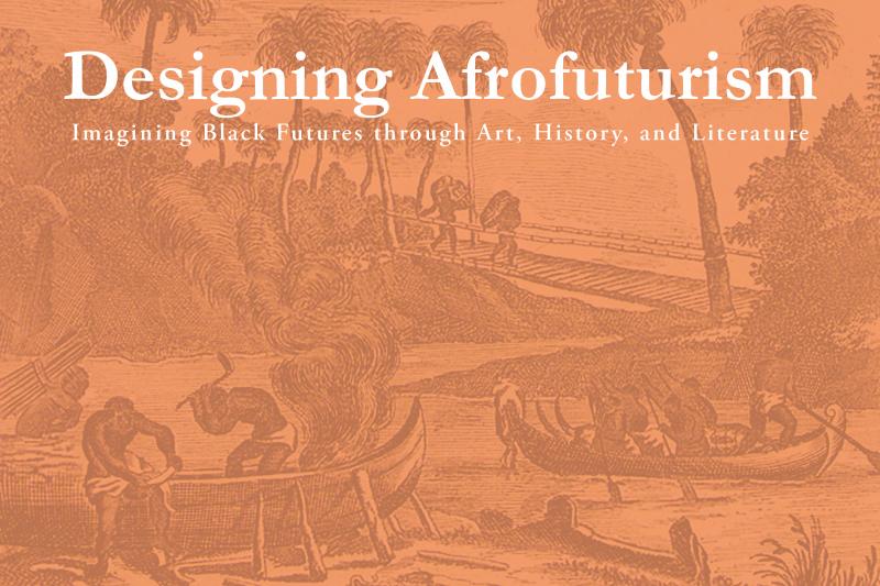 Library Company Seminar: Designing Afrofuturism @ The Library Company of Philadelphia | Philadelphia | PA | US