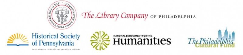 The Library Company of Philadelphia, The Historical Society of Pennsylvania, National Endowment for the Humanities, The Philadelphia Cultural Fund