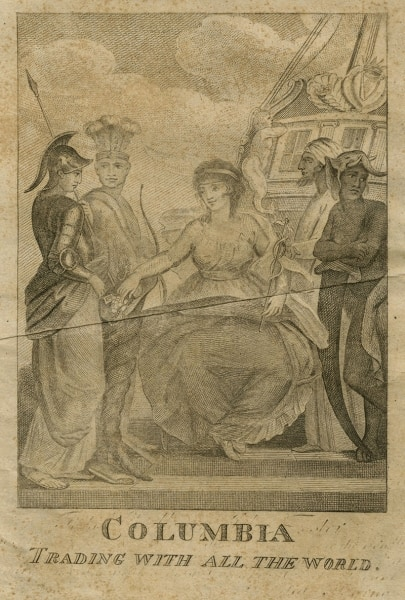 Columbia Trading with All the World (United States?, ca. 1789-1800). Engraving.