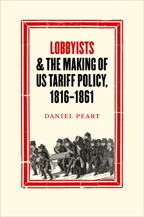 Lobbyists and the Making of US Tariff Policy, 1816−1861