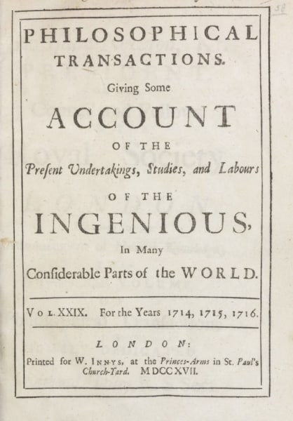 . Philosophical Transactions, vol. XIX (London, 1717).